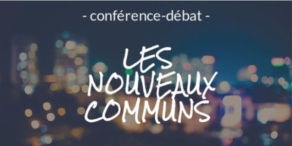 Conférence-débat : Les Nouveaux Communs (Saint-Etienne, 14 janvier)