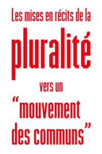 Communs, outils numériques et diversité du « mouvement »