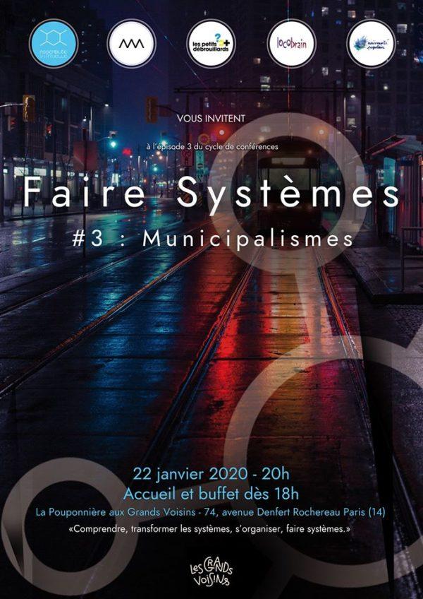 Municipalismes - Épisode #3 du cycle de conférences « Faire Systèmes » (22 janvier 2020, Paris)